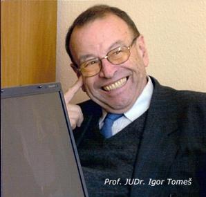 prof. JUDr. Igor Tomeš, CSc.